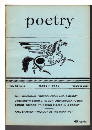 POETRY for March 1949 Vol. LXXIII (73) No. VI (6) by [Brooks, Gwendolyn] Dillon, George and Marion Strobel, editors.