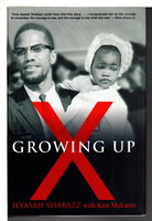 GROWING UP X. by Shabazz, Ilyasah with Kim McLarin.