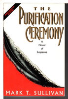 THE PURIFICATION CEREMONY. by Sullivan, Mark T.