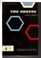 THE GHETTO. by Wirth, Louis.
