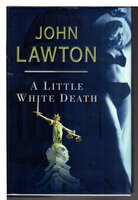 A LITTLE WHITE DEATH. by Lawton, John.