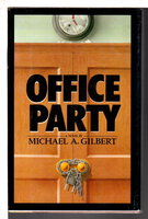 OFFICE PARTY. by Gilbert, Michael A.