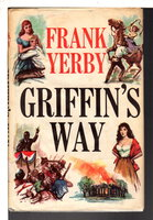GRIFFIN'S WAY. by Yerby, Frank.