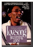 LOVESONG: Becoming a Jew. by Lester, Julius.