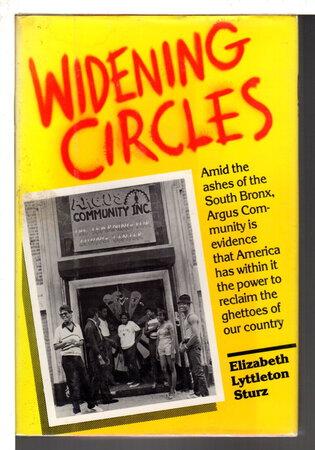 WIDENING CIRCLES. by Sturz, Elizabeth Lyttleton.