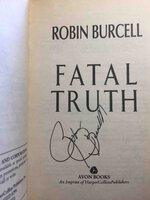 FATAL TRUTH. by Burcell, Robin.