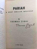 PARIAH. by Zigal, Thomas.