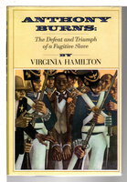 ANTHONY BURNS: The Defeat and Triumph of a Fugitive Slave. by Hamilton, Virginia.