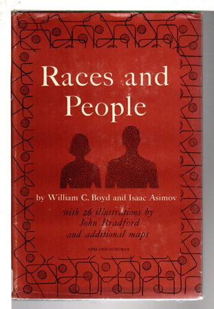 RACES AND PEOPLE. by Asimov, Isaac and Boyd, William.