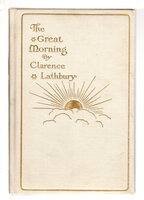THE GREAT MORNING. by Lathbury, Clarence.