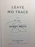 LEAVE NO TRACE. by Mejia, Mindy.