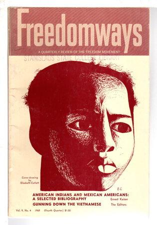FREEDOMWAYS; Quarterly Review of the Freedom Movement, Vol. 9, no. 4, Fourth Quarter, 1969. by Clarke, John Henrik, Esther Jackson, J. H. O'Dell, editors. Ernest Kaiser, John Henrik Clarke, Mari Evans and others, contributors.
