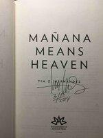 MANANA MEANS HEAVEN. by Hernandez, Tim Z.