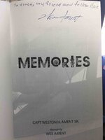 MEMORIES: A Memoir. by Ament, Wes (Capt Weston H. Ament, Sr.)