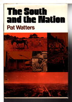 THE SOUTH AND THE NATION. by Watters, Pat.