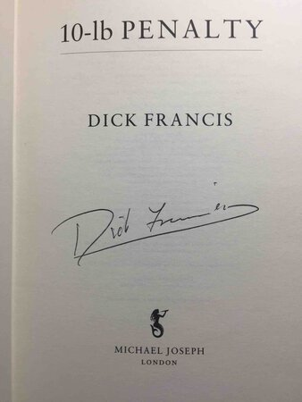 10 LB PENALTY. by Francis, Dick