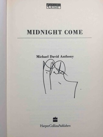MIDNIGHT COME. by Anthony, Michael David (1942 - 2003)