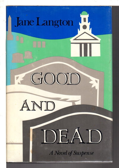GOOD AND DEAD by Langton, Jane.