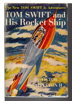 TOM SWIFT AND HIS ROCKET SHIP: Tom Swift, Jr series #3. by Appleton, Victor II.