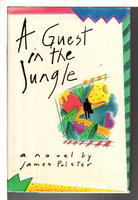 A GUEST IN THE JUNGLE. by Polster, James.