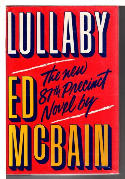 LULLABY: An 87th Precinct Novel. by McBain, Ed.