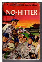 NO-HITTER: Number 17 in the Chip Hilton Sports Series. by Bee, Clair