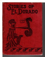 STORIES OF EL DORADO by Wait, Frona Eunice.