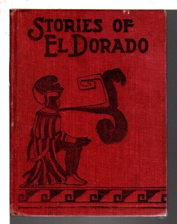 STORIES OF EL DORADO by Wait, Frona Eunice.