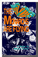 THE MONARCHS ARE FLYING. by Foster, Marion.