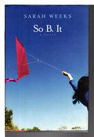 SO B. IT. by Weeks, Sarah.