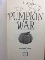 THE PUMPKIN WAR. by Young, Cathleen.