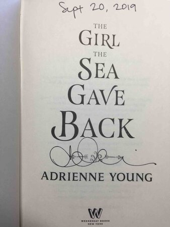 THE GIRL THE SEA GAVE BACK. by Young, Adrienne.