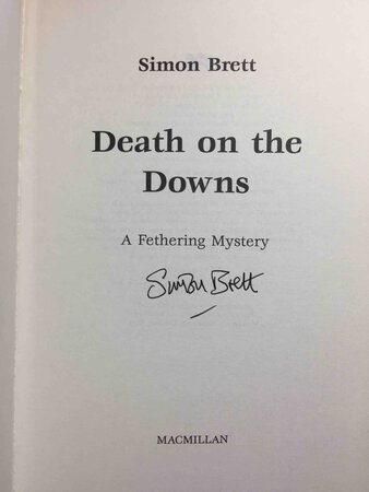 DEATH ON THE DOWNS: A Fethering Mystery. by Brett, Simon.