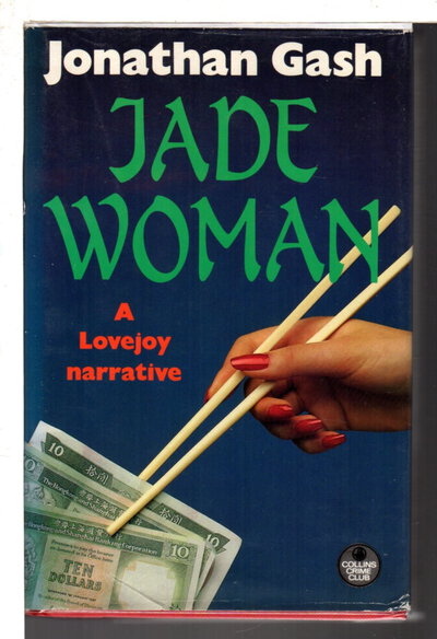 JADE WOMAN: A Lovejoy Narrative. by Gash, Jonathan