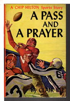 A PASS AND A PRAYER: Chip Hilton Sports Series, Number 7. by Bee, Clair
