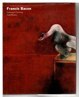 FRANCIS BACON. by [Bacon, Francis, 1909-1992] Gowing, Lawrence and Sam Hunter. Foreword by James T. Demetrion