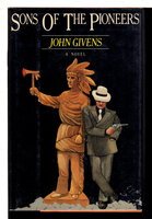 SONS OF THE PIONEERS. by Givens, John.