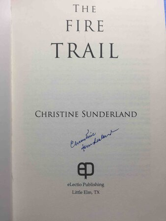 THE FIRE TRAIL. by Sunderland, Christine.