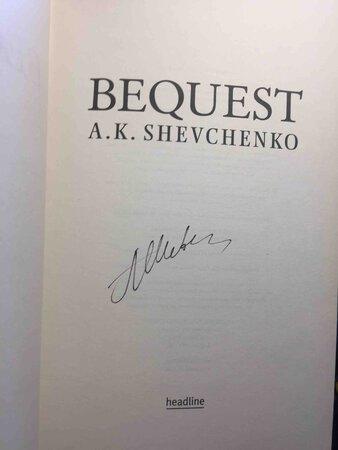 BEQUEST. by Shevchenko, A. K.