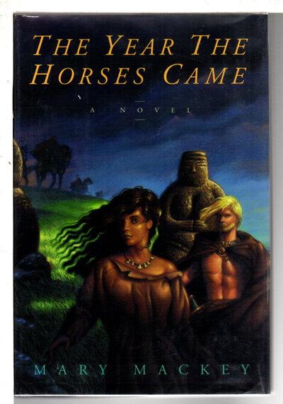 THE YEAR THE HORSES CAME. by Mackey, Mary.