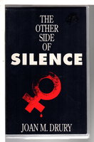 THE OTHER SIDE OF SILENCE. by Drury, Joan M.