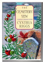 THE CEMETERY YEW. by Riggs, Cynthia.