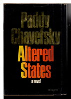 ALTERED STATES. by Chayefsky, Paddy (1923-1981)