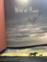 WILD AT HEART: Mustangs and the Young People Fighting to Save Them. by Farley, Terri; photographs by Melissa Farlow.