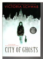 CITY OF GHOSTS. by Schwab, Victoria.