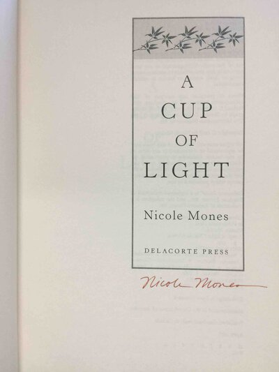 A CUP OF LIGHT. by Mones, Nicole.