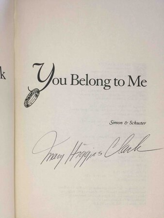 YOU BELONG TO ME. by Clark, Mary Higgins. (1927-2020)