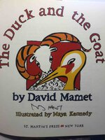THE DUCK AND THE GOAT. by Mamet, David; Illustrated by Maya Kennedy.