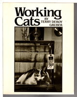 WORKING CATS. by Gruber, Terry DeRoy.