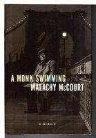A MONK SWIMMING: A Memoir. by McCourt, Malachy